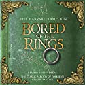 Bored of the Rings Audiobook by Harvard Lampoon Narrated by Rupert Degas