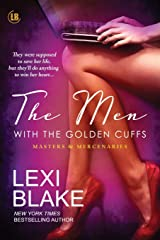 The Men with the Golden Cuffs: Volume 2 (Masters and Mercenaries) Paperback