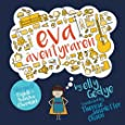 Eva the Adventurer. Eva Äventyraren: Bilingual Book: English + Svenska (Swedish) (Swedish Edition)