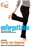 Unforgettable: An It Girl Novel (The It Girl Series Book 4)