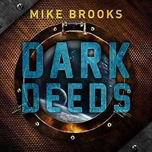 Dark Deeds Audiobook