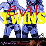 Evil Twins | J Jezebel