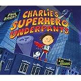 Charlie's Superhero Underpants