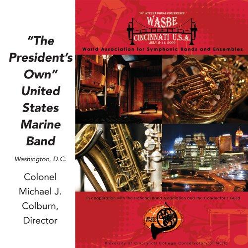 WASBE 2009: The President's Own United States Marine Band (Marine 2009)
