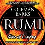 Rumi: Voice of Longing | Coleman Barks