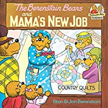 The Berenstain Bears and Mama's New Job (First Time Books(R))