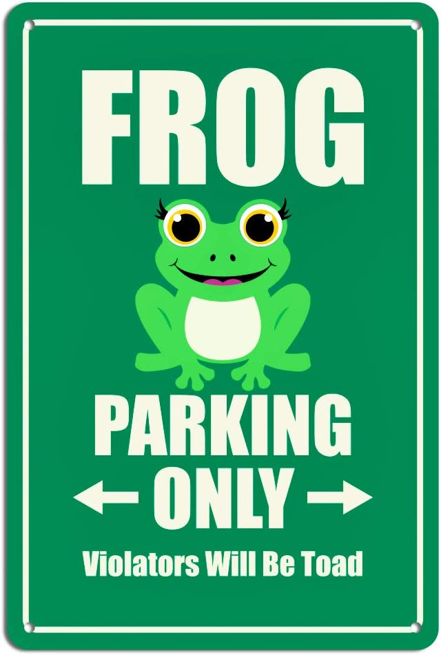 WaaHome Frog Parking Only Violators Will Be Toad Funny Sign 8