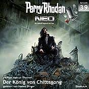 Der König von Chittagong (Perry Rhodan NEO 39) | Michael Marcus Thurner