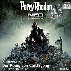 Der König von Chittagong (Perry Rhodan NEO 39)