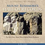 Mount Rushmore's Hall of Records, Paul Higbee, 097988232X