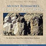 Mount Rushmore's Hall of Records, Paul Higbee, 097988232X