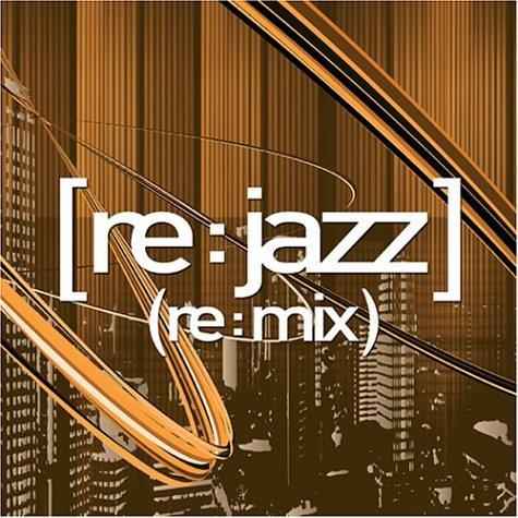 Re:Jazz - (re:mix) - Amazon.com Music