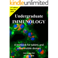 Undergraduate Immunology: A textbook for tablets and other mobile devices