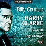 Harry Clarke: With Bonus Performance: Lillian | David Cale