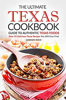 Ultimate Texas Cookbook Authentic Delicious ebook