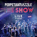 The Show (Live in Arena)