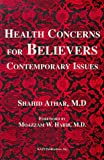 Health Concerns for Believers: Contemporary Issues