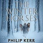 The Winter Horses | Philip Kerr