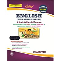 Golden English: (With Sample Papers) A book with a Difference for Class- 8 (For 2020 Final Exams)