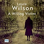 A Willing Victim   Laura Wilson