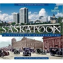 Saskatoon: a History in Photographs
