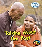 Talking About the Past (History at Home)