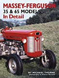 img - for Massey-Ferguson 35 & 65 Models In Detail book / textbook / text book