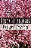 Red-Bud Freedom, Williamsonlinda, 146264614X