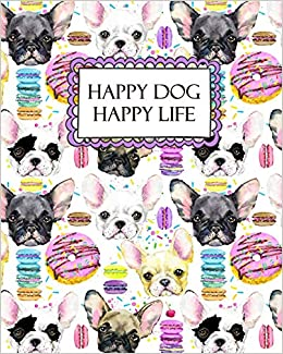 Happy Dog Happy Life Cute Dog And Donuts Themed Pet Health Wellness And Medication Tracker Journals Spark 9781095208601 Amazon Com Books