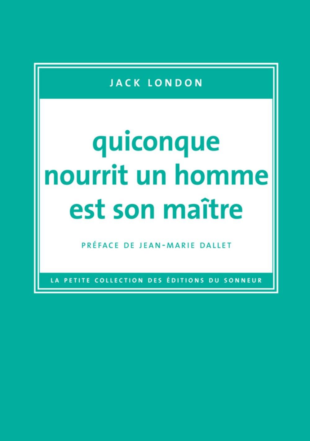 Download Quiconque nourrit un homme est son maître (French Edition) PDF