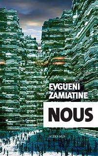 Nous, Zamiatine, Evgueni