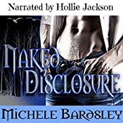 Naked Disclosure: Broken Heart, Book 11 | Michele Bardsley