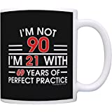 90th Birthday Gifts For All Not 90 I'm 21 with Perfect Practice Dad Gift Coffee Mug Tea Cup Black