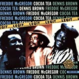 Legit by Mcgregor/Brown/Cocoa Tea