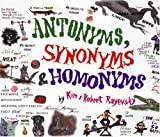 img - for Antonyms, Synonyms & Homonyms book / textbook / text book