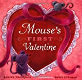 Mouse's First Valentine, Lauren Thompson, 0689847246