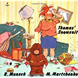 Thomas' Snowsuit (Munsch for Kids)