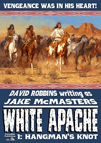 (Hangman's Knot (A White Apache Western Book)