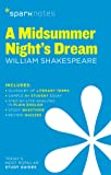 Midsummer Night's Dream by William Shakespeare, A (Sparknotes Literature Guide)