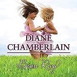 Brass Ring | Diane Chamberlain