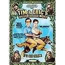 Tim & Erics Billion Dollar Movie