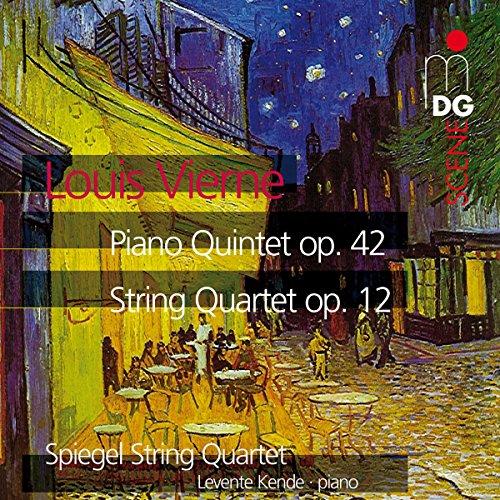 Price comparison product image Vierne: Piano Quintet Op. 42 / String Quartet Op. 12