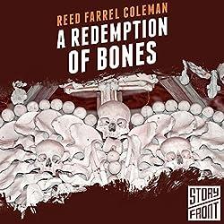 A Redemption of Bones