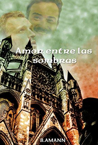 Descargar Libro Amor Entre Las Sombras B. Amann