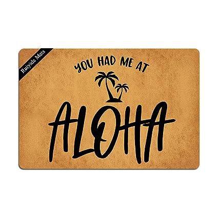 Amazon Com Ruiyida You Had Me At Aloha Doormat Custom Home Living