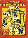 Milt Gross' New York