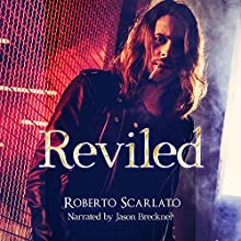 Reviled Audiobook by Roberto Scarlato Narrated by Jason Breckner