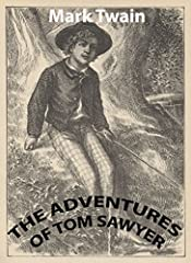 The Adventures of Tom Sawyer(Annotated,Illustrated)