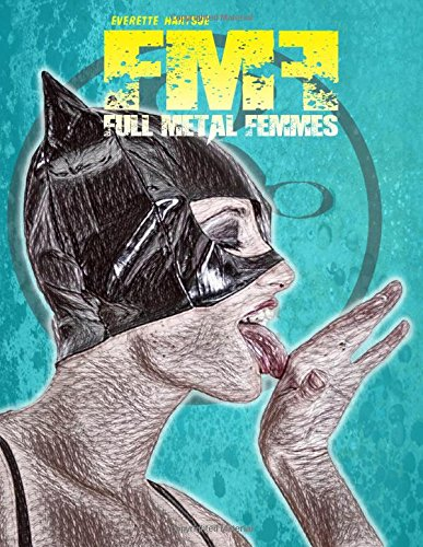 Full Metal Femmes vol.1-b ebook