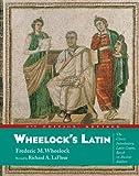 By Frederic M. Wheelock - Wheelock's Latin (Wheelock's Latin) (6 Blg Rev) (5.1.2005)
